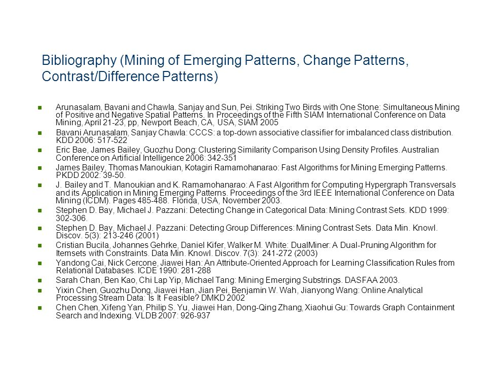 Bibliography (Mining of Emerging Patterns, Change Patterns, Contrast/Difference Patterns)