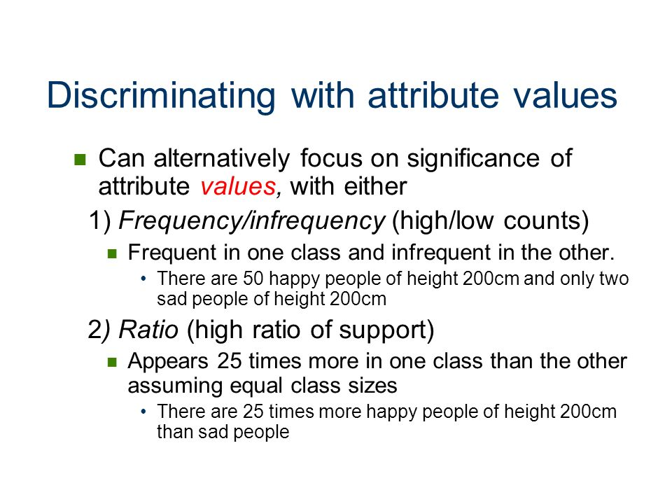 Discriminating with attribute values