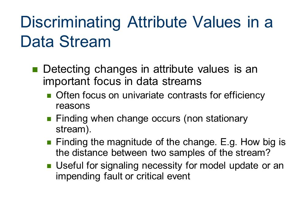Discriminating Attribute Values in a Data Stream