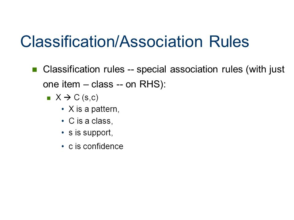 Classification/Association Rules