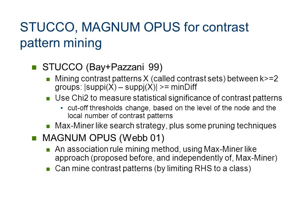 STUCCO, MAGNUM OPUS for contrast pattern mining