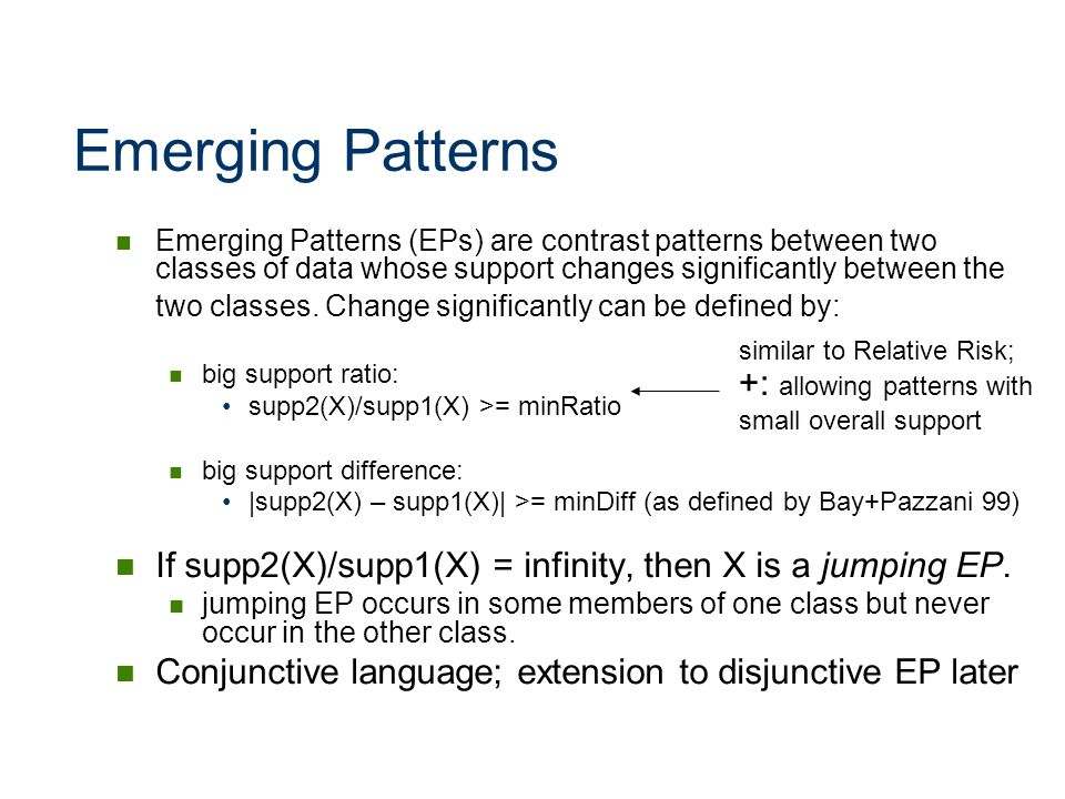 Emerging Patterns +: allowing patterns with small overall support