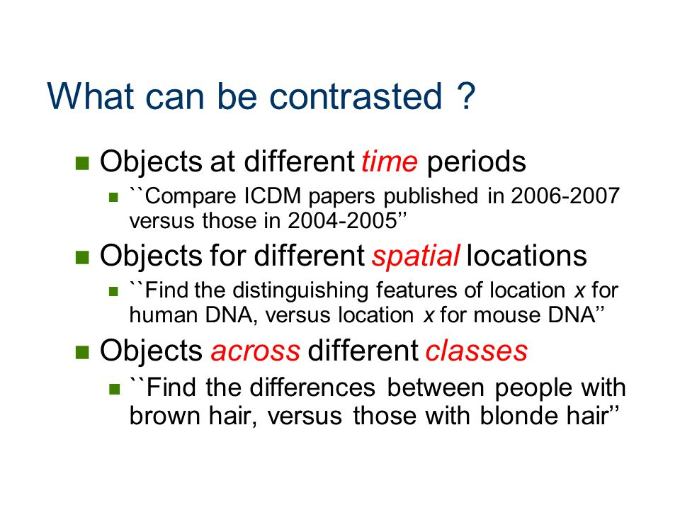 What can be contrasted Objects at different time periods