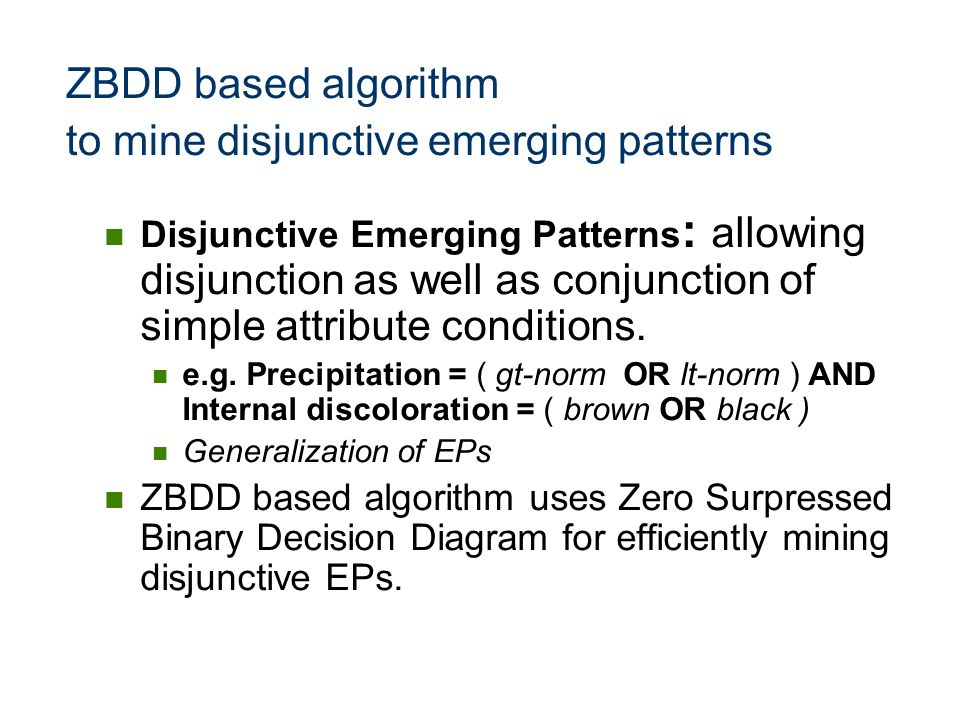 ZBDD based algorithm to mine disjunctive emerging patterns