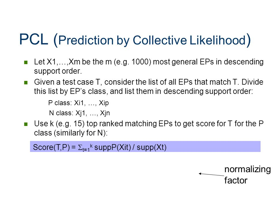 PCL (Prediction by Collective Likelihood)