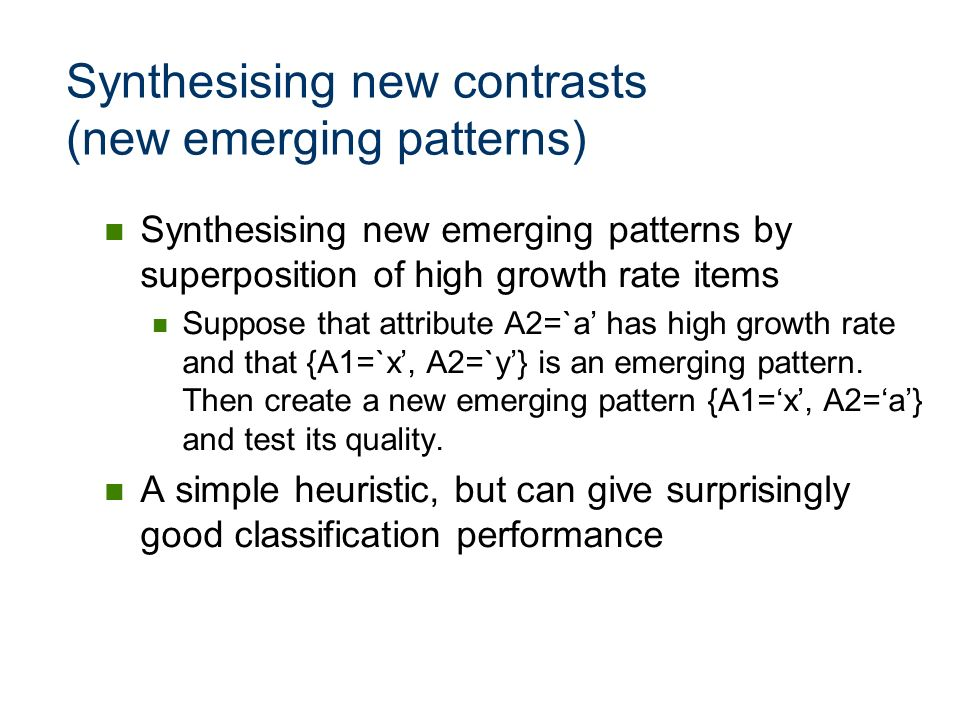 Synthesising new contrasts (new emerging patterns)