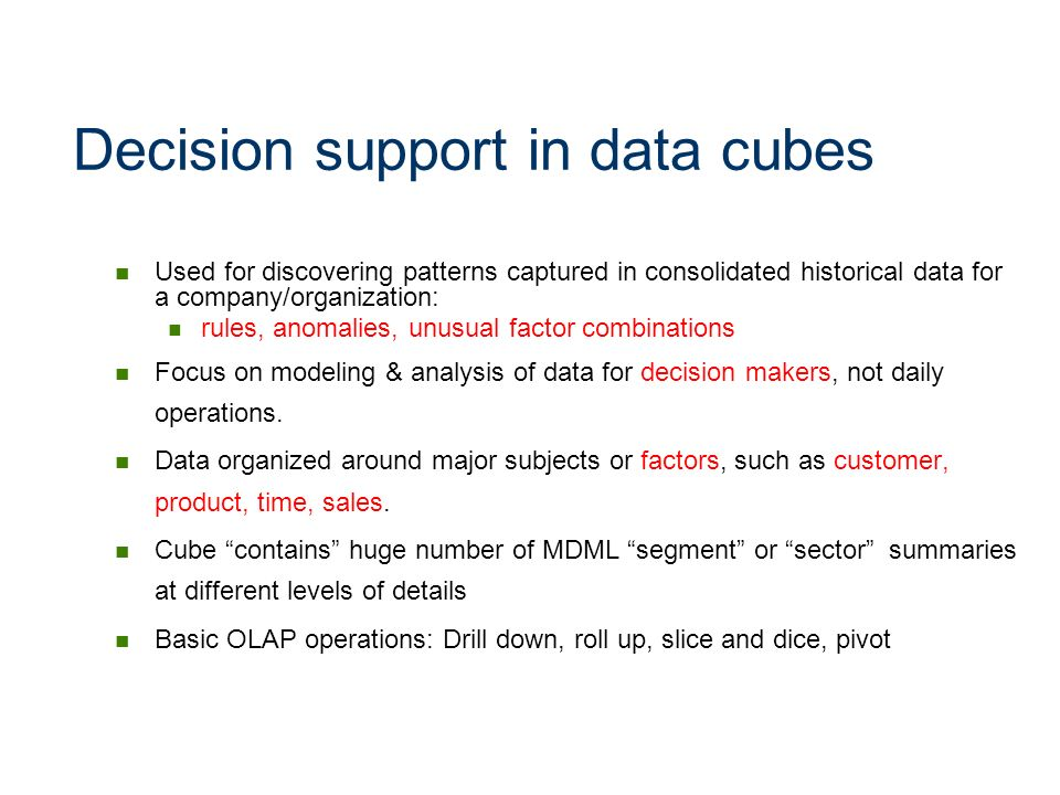 Decision support in data cubes