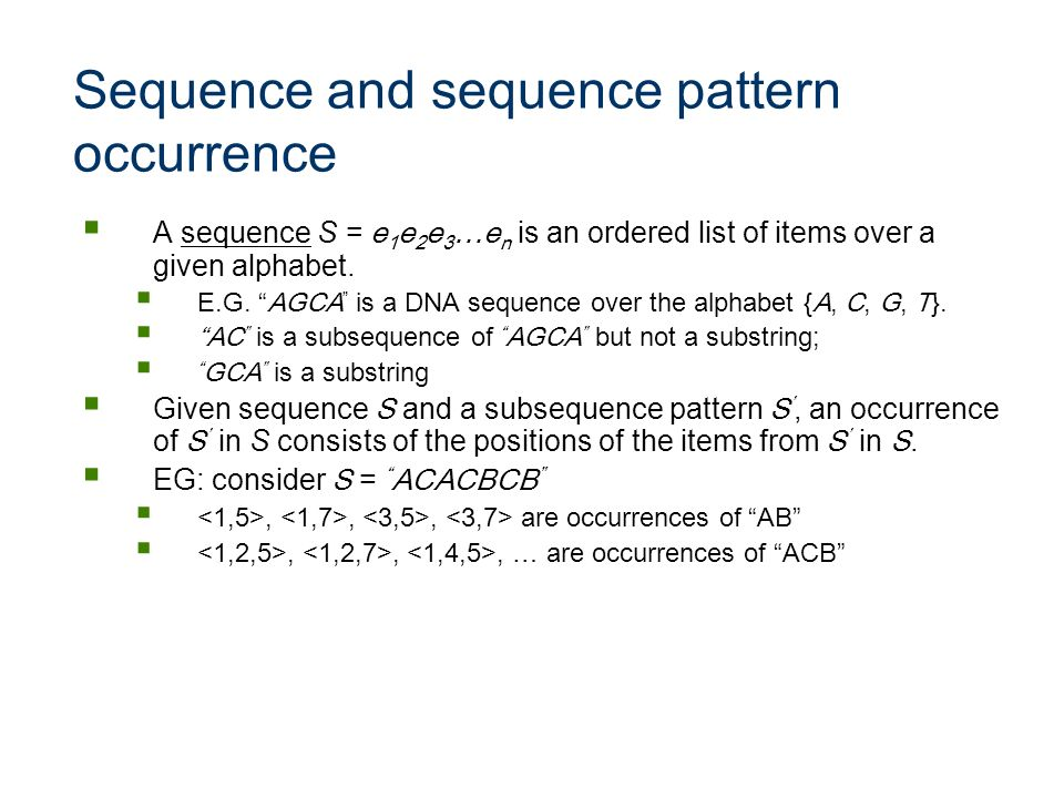 Sequence and sequence pattern occurrence