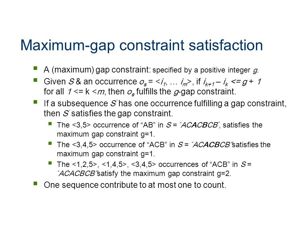 Maximum-gap constraint satisfaction