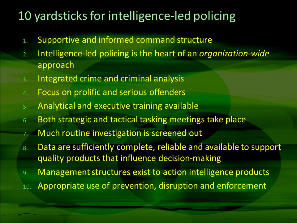 10 yardsticks for intelligence-led policing