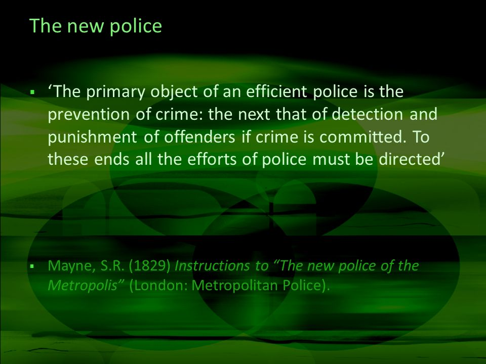 The new police