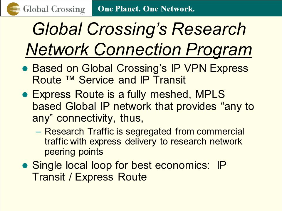 Global Crossing's Research Network Connection Program