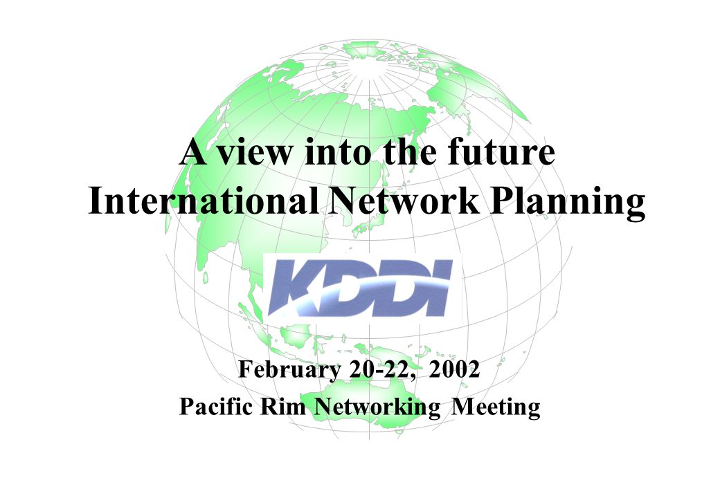 International Network Planning Pacific Rim Networking Meeting