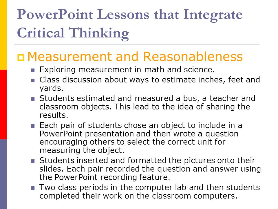 critical thinking powerpoint for students Ideas to action (i2a) introduction to i2a & critical thinking a session for uofl's division of student affairs michael mardis, phd patricia r payette, phd.