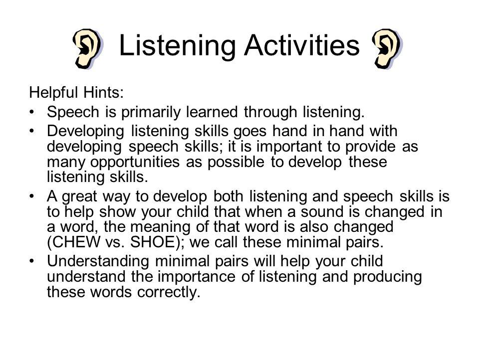 Listening Activities Helpful Hints: