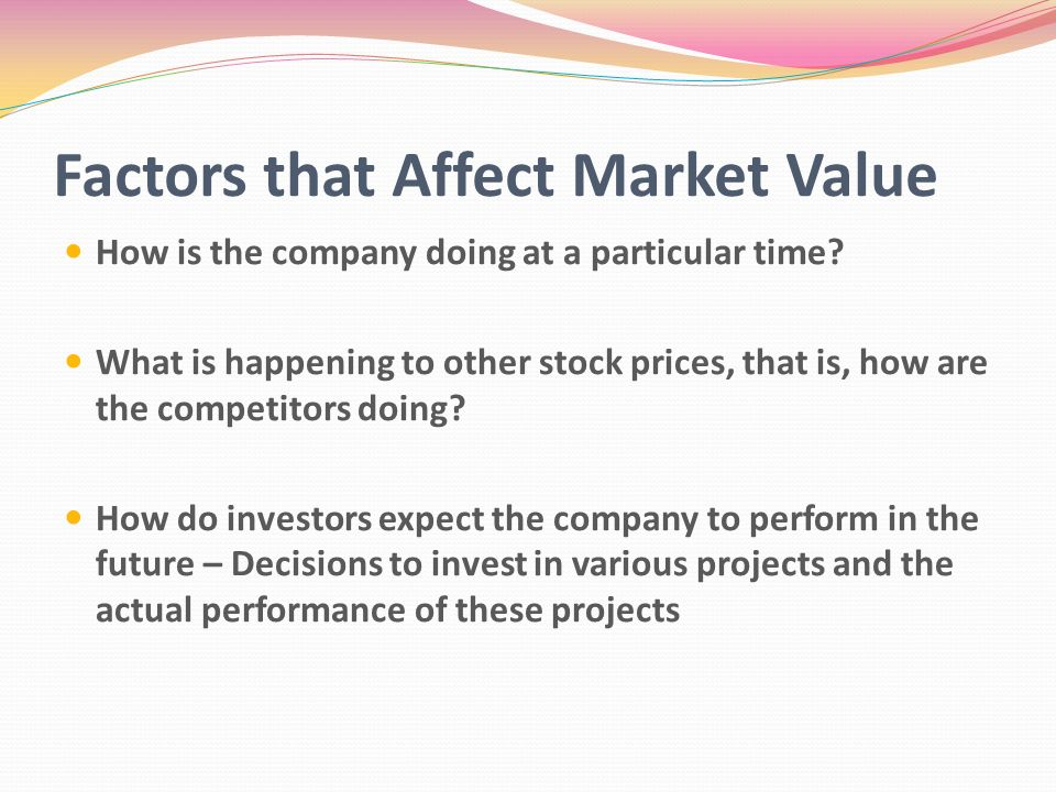 factor affecting performance of stock market Major factors that affect stock price in stock market globally are demand and supply, market cap, news, earning/price ratio timing indian stock market is not easy job to make profit out of investment in stock market one has to invest in share market by keeping lot many factors in mind.