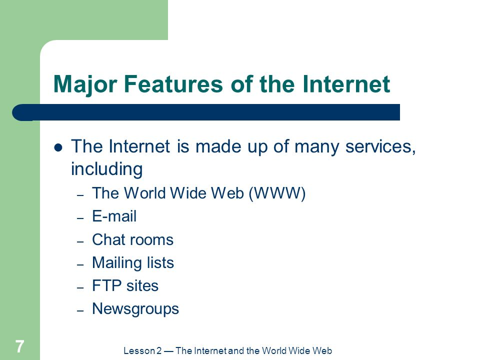 Major Features of the Internet