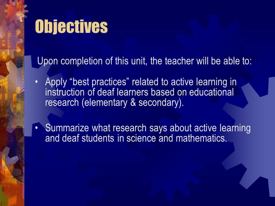 Objectives Upon completion of this unit, the teacher will be able to: