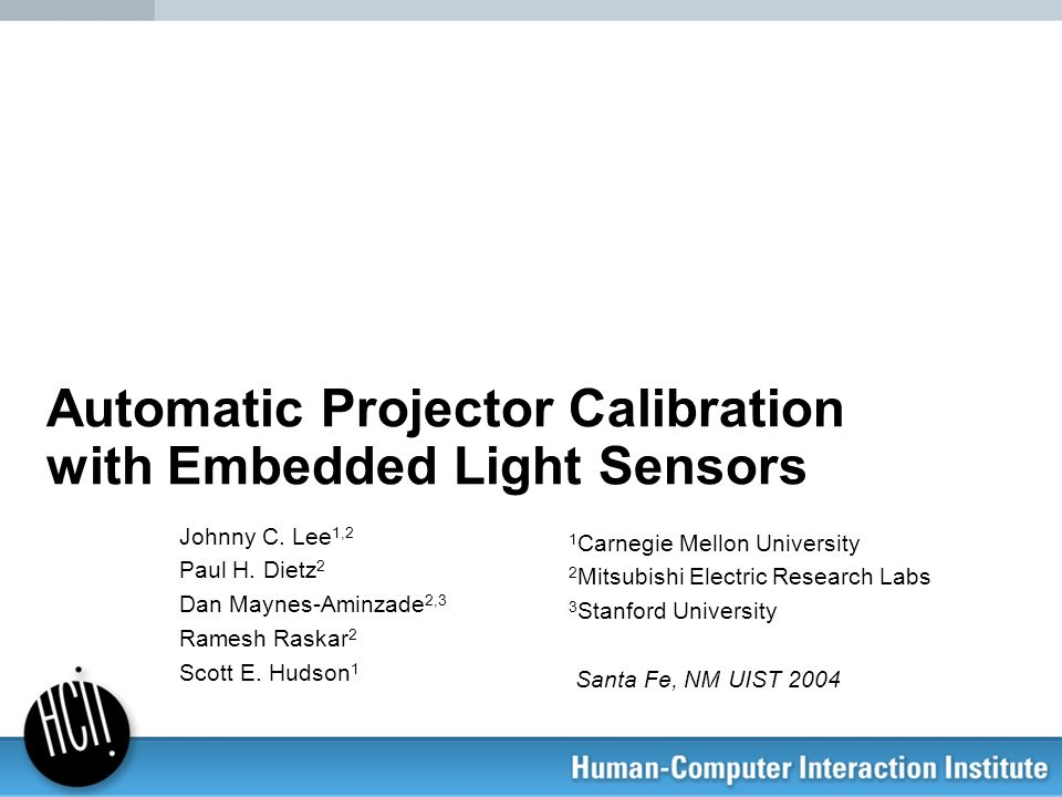 Automatic Projector Calibration with Embedded Light Sensors