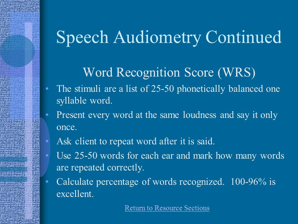 Speech Audiometry Continued