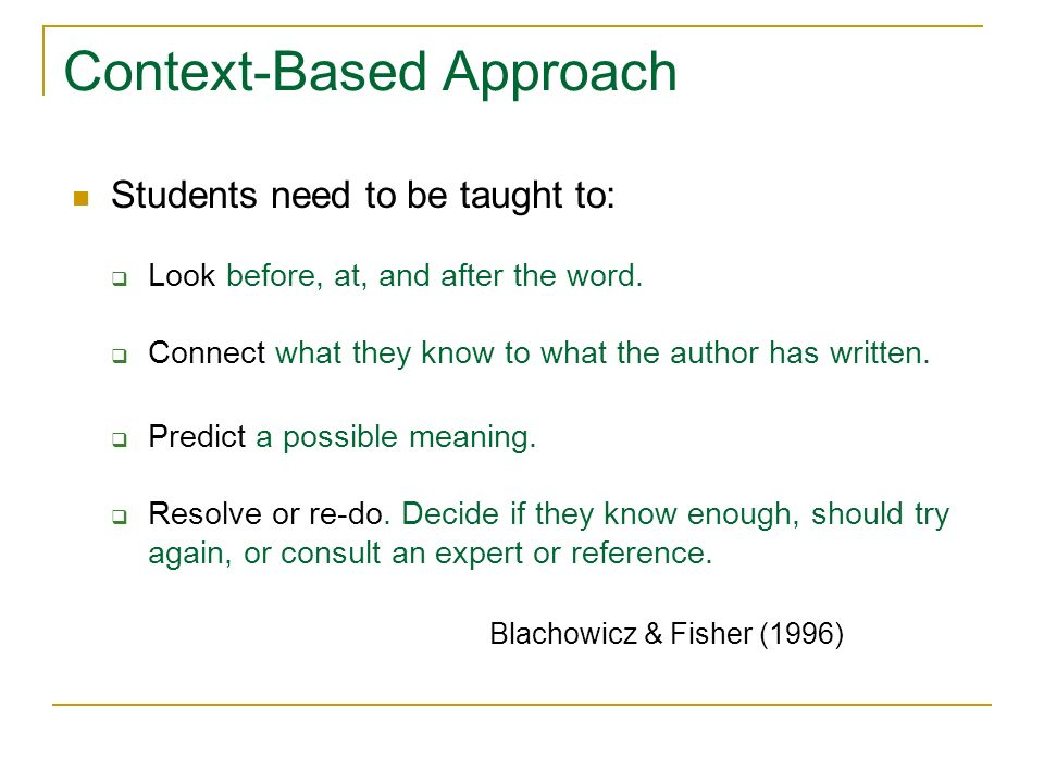 Context-Based Approach