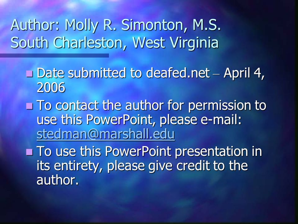 Author: Molly R. Simonton, M.S. South Charleston, West Virginia