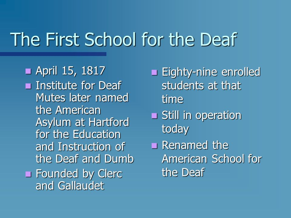 The First School for the Deaf