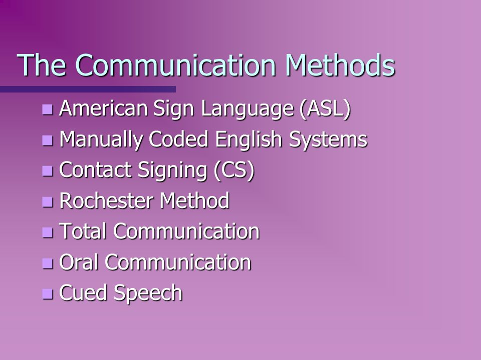 The Communication Methods