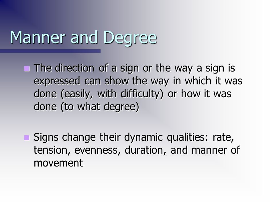 Manner and Degree
