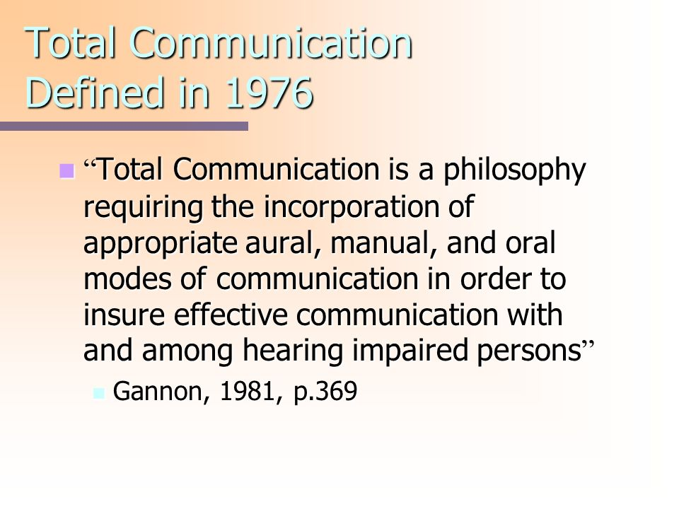 Total Communication Defined in 1976
