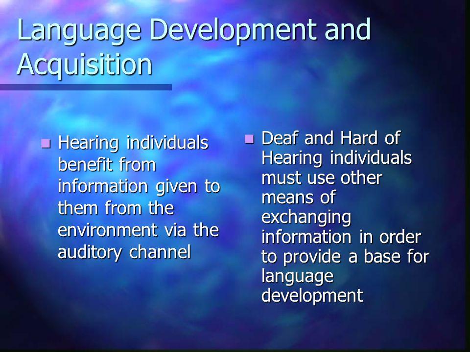 Language Development and Acquisition