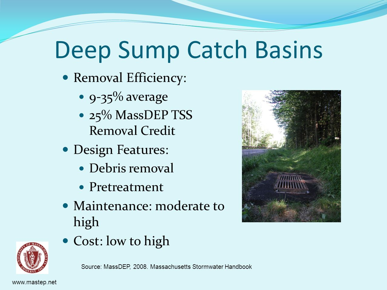 Deep Sump Catch Basins Removal Efficiency: Design Features: