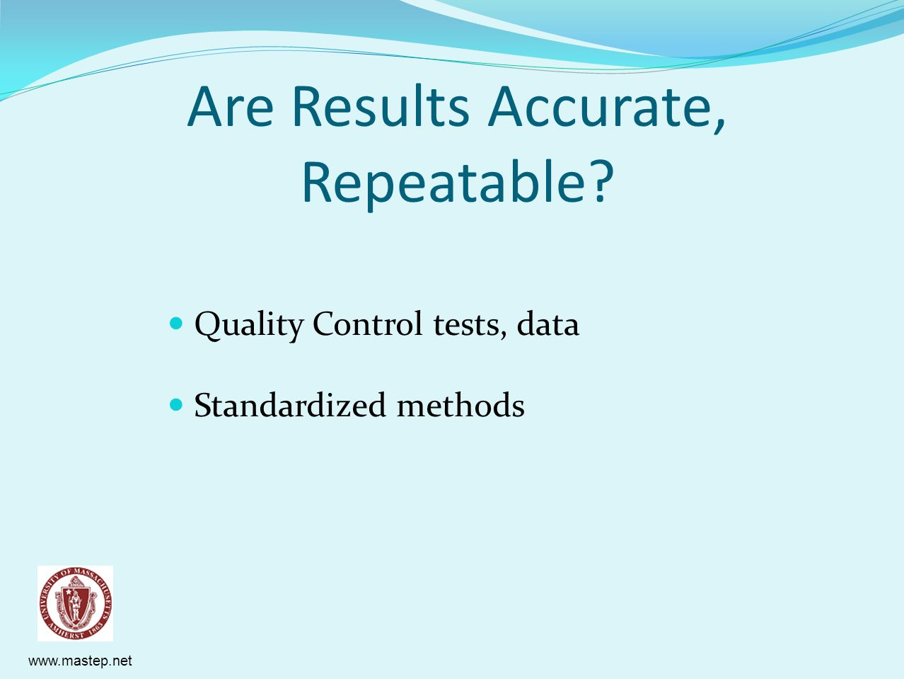 Are Results Accurate, Repeatable