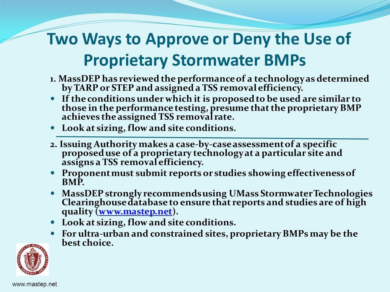 Two Ways to Approve or Deny the Use of Proprietary Stormwater BMPs
