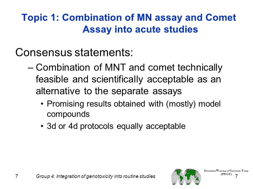 Topic 1: Combination of MN assay and Comet Assay into acute studies