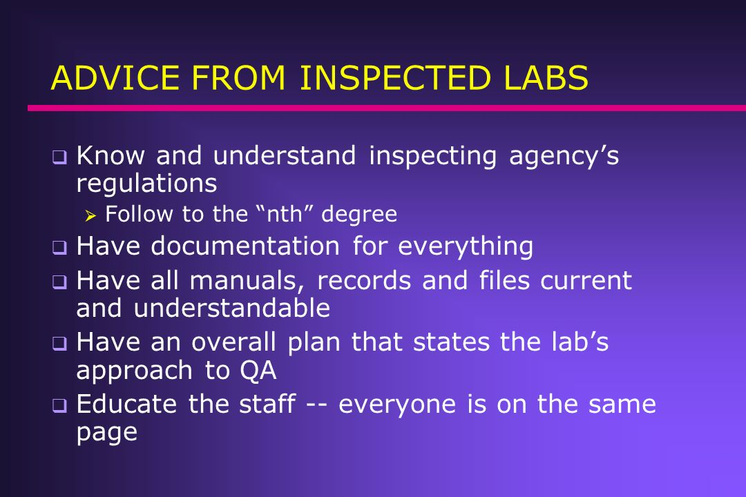 ADVICE FROM INSPECTED LABS