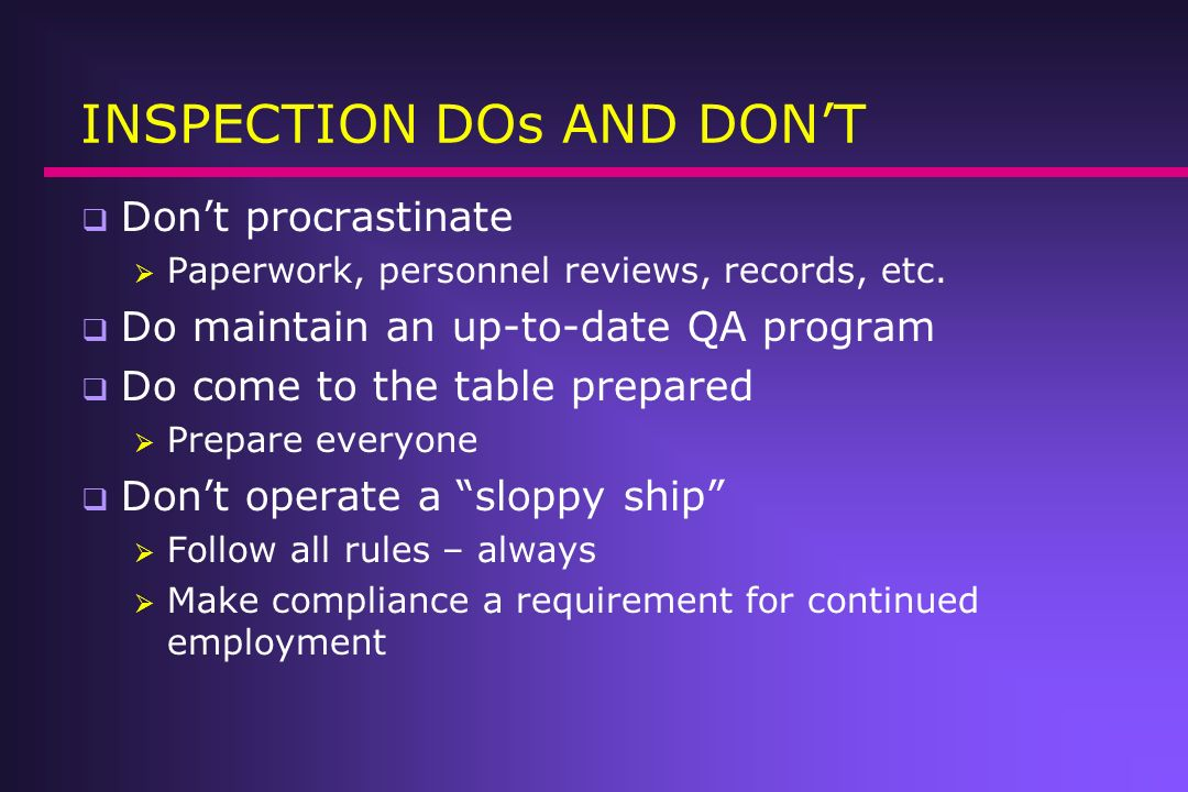 INSPECTION DOs AND DON'T
