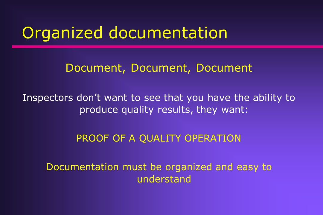 Organized documentation