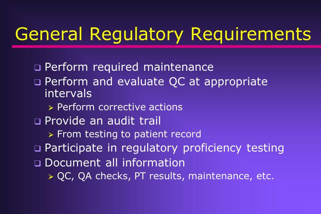 General Regulatory Requirements