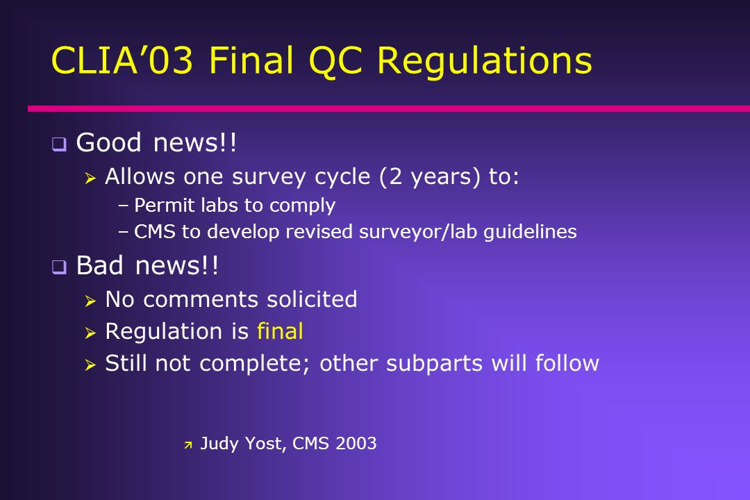 CLIA'03 Final QC Regulations