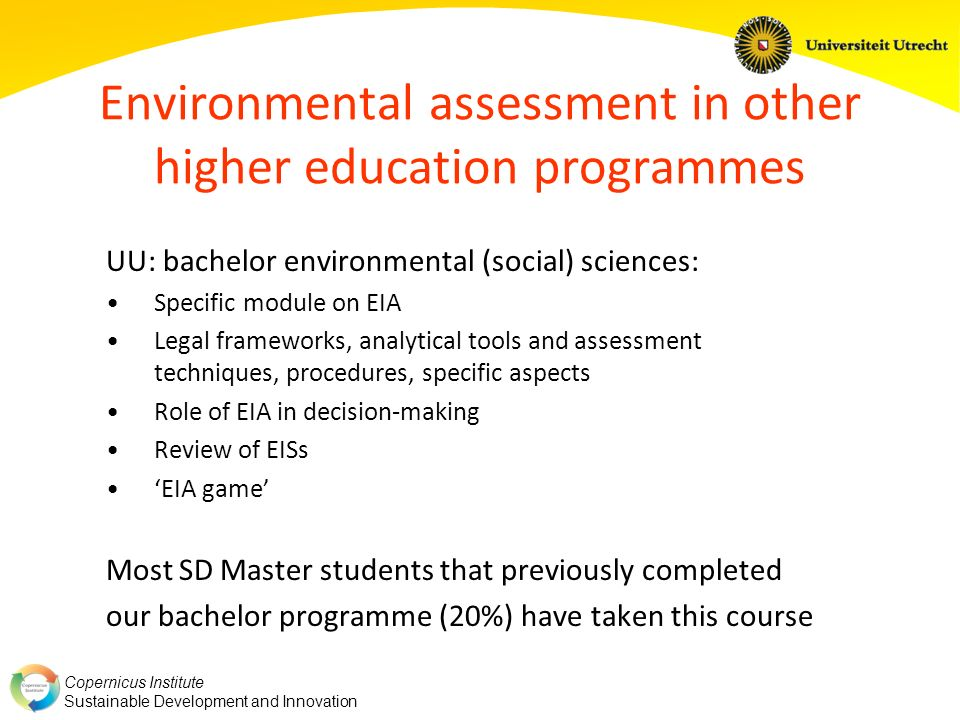 Environmental assessment in other higher education programmes