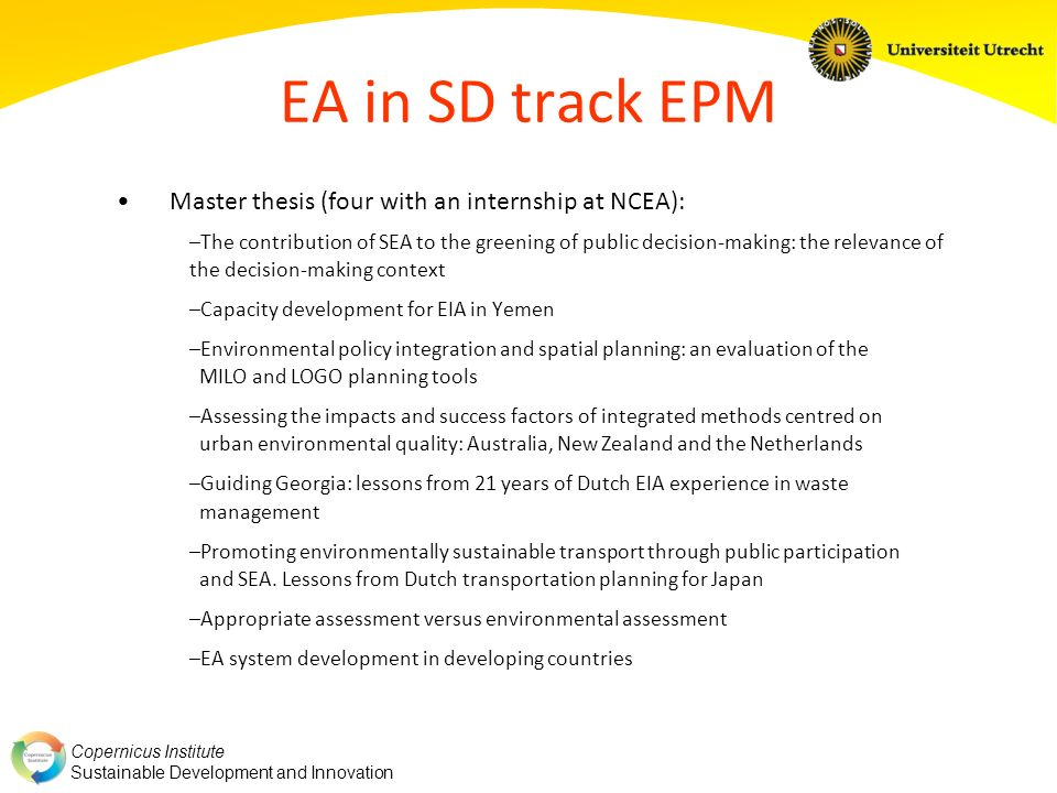 EA in SD track EPM Master thesis (four with an internship at NCEA):