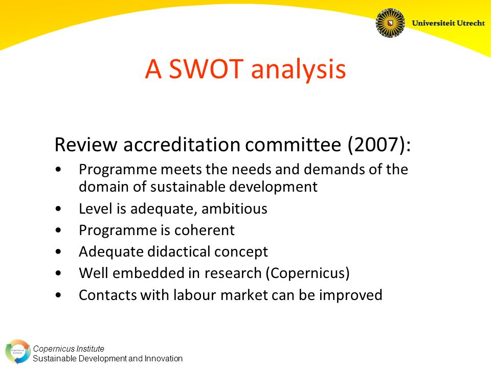 A SWOT analysis Review accreditation committee (2007):