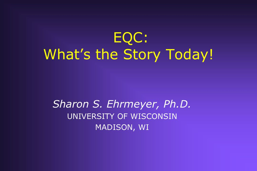 EQC: What's the Story Today!