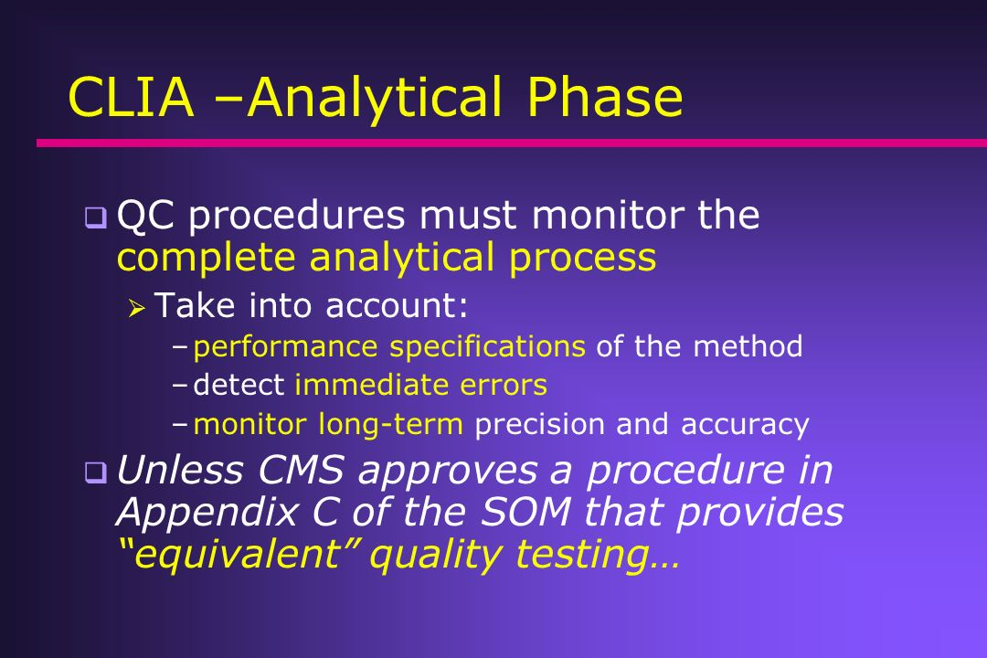 CLIA –Analytical Phase