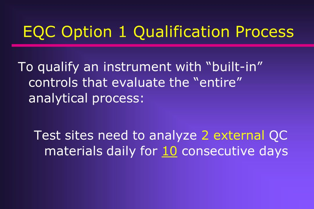 EQC Option 1 Qualification Process