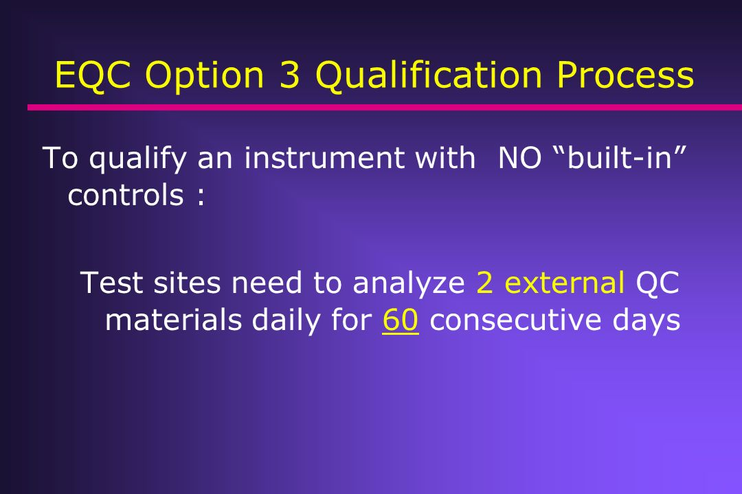 EQC Option 3 Qualification Process