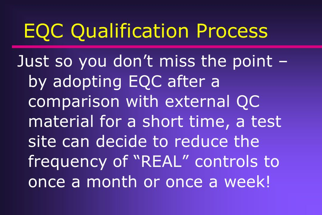 EQC Qualification Process