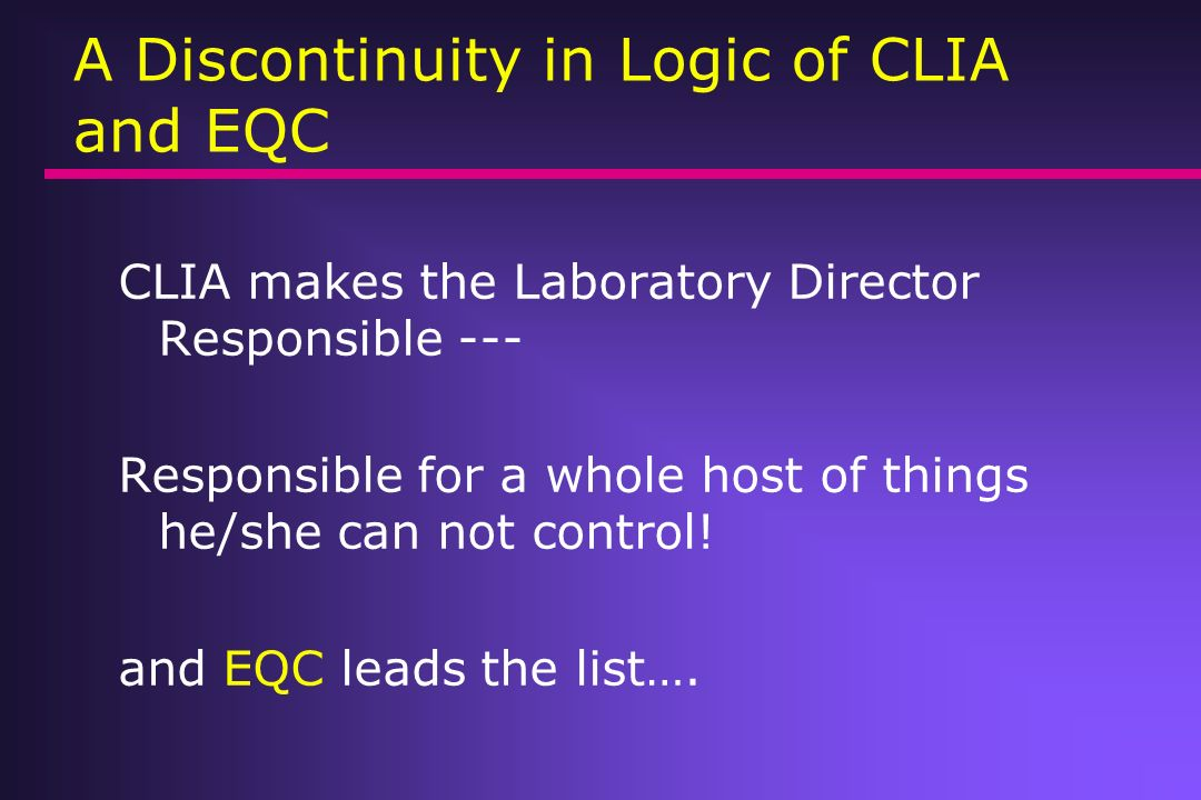 A Discontinuity in Logic of CLIA and EQC