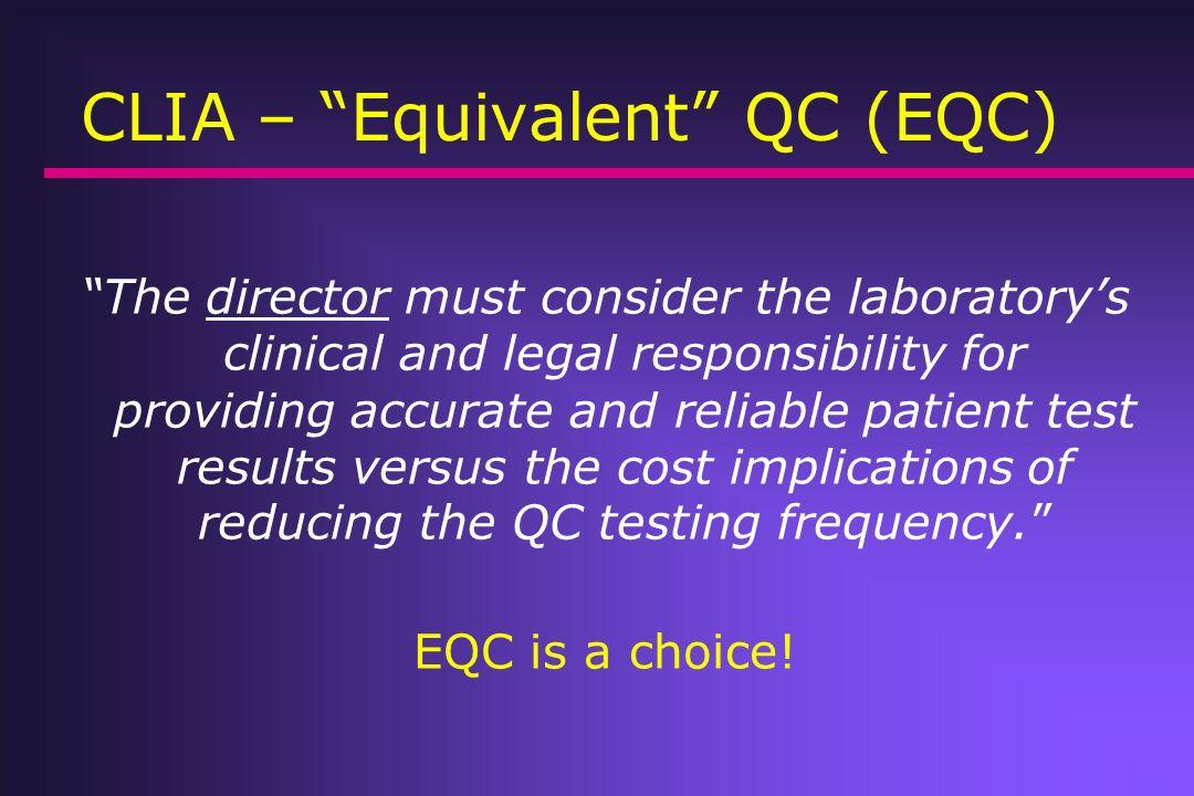 CLIA – Equivalent QC (EQC)